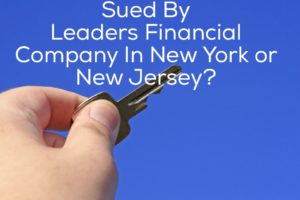 Sued By Leaders Financial Company In New York or New Jersey?