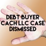 Debt Buyer CACH LLC Denied Summary Judgment For Lack of Evidence In Debt Collection Case