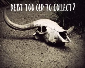 Debt Too Old to Collect?