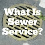 What Is Sewer Service?
