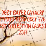 Debt Buyer Cavalry Portfolio Services Filed Only 226 New York Debt Collection Case In 2017