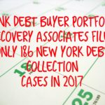 Debt Buyer Portfolio Recovery Associates, LLC Filed Only 186 New York Debt Collection Cases In 2017