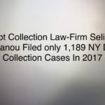 Debt Collection Law-Firm Selip & Stylianou Filed only 1,189 NY Debt Collection Cases In 2017
