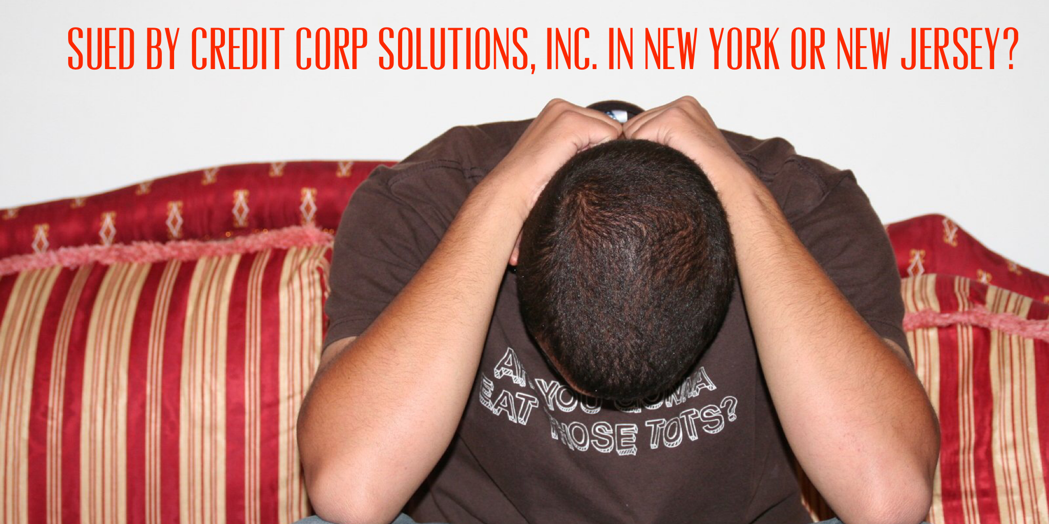 Sued By Credit Corp Solutions, Inc  in New York or New