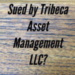 Sued By Tribeca Asset Management LLC In New York or New Jersey?